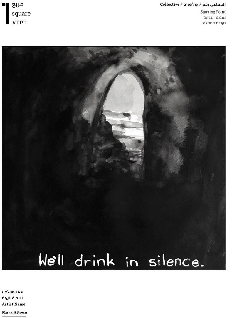 מאיה אטון, We'll Drink In Silence